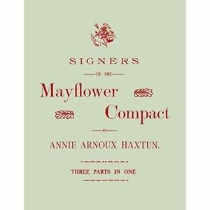 Signers-of-the-Mayflower-Compact-Hardcover-by-Haxtun-Annie-Arnoux-Brand-Ne