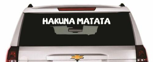 Hakuna Matata Decal Choose Size /& Color Sticker Disney Lion King Disneyana