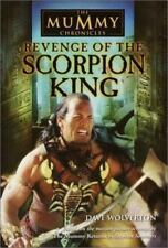 The Mummy Chronicles: Revenge of the Scorpion King Vol. 1 by Dave Wolverton (2001, Paperback)
