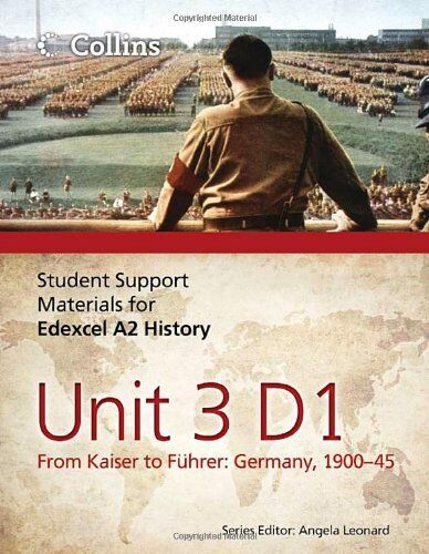 Student Support Materials for History - Edexcel A2 Unit 3 Option D1: From Kaise