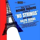 """Music from the Richard Rodgers Broadway Hit """"No Strings"""" by Ralph Burns (CD, Jul-2002, DRG (USA))"""