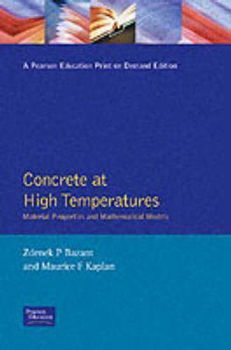 Concrete at High Temperatures (Concrete Design & Construction), , Bazant, Good,
