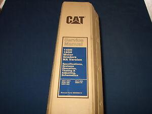 CAT Caterpillar 140H 160H Motor Grader Repair Shop Service Manual SENR8510 owner