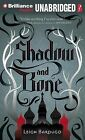 Shadow and Bone by Leigh Bardugo (CD-Audio, 2013)