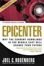 Epicenter 2.0: Why the Current Rumblings in the Middle East Will Change Your Fu