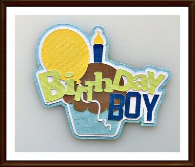 100% Waar Birthday Boy Paper Piecing Title Embellishment 4 Cards Pages Sc4s