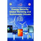 Proceeding of International Conference on Energy Security, Global Warming and Sustainable Climate by I K International Publishing House Pvt. Ltd (Hardback, 2012)
