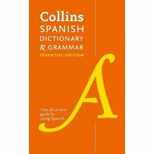 Collins Spanish Dictionary and Grammar Essential Edition: Two books in one (Coll