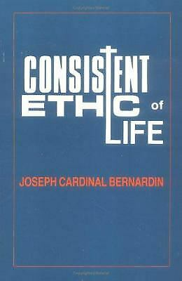 Consistent Ethic of Life by Fuechtmann, Thomas G.