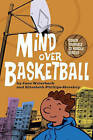 Mind Over Basketball: Coach Yourself to Handle Stress by Elizabeth Phillips-Hershey, Jane Weierbach (Paperback, 2008)