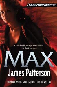 Maximum-Ride-Max-by-James-Patterson-Paperback-Book-9780099543794-NEW