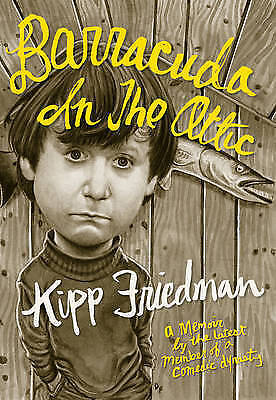 1 of 1 - Barracuda in the Attic, Friedman, Kipp, Very Good, Hardcover