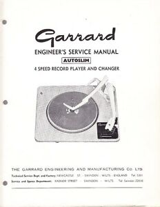 GARRARD SERVICE MANUAL FOR MODEL AUTOSLIM 4 SPEED RECORD CHANGER