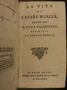 1671-Life-of-Cesare-Borgia-Italian-Catholic-Church-Papacy-Machiavelli-Prince