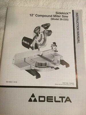 Delta 12 Inch Compound Miter Saw Model 36-235 Owners ...