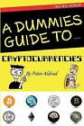 A Dummies Guide to Cryptocurrencies by Peter Aldred (Paperback / softback, 2016)
