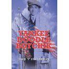 Yankee DOODLE Boychik 9780759686762 by Jack Stillerman Paperback