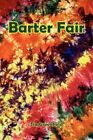 Barter Fair 9781425993986 by Tia Greenfield Paperback