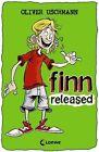 Finn released von Oliver Uschmann (2012, Taschenbuch)