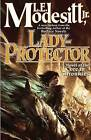 Lady-Protector by L. E. Modesitt (Hardback, 2011)