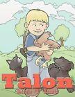 """Talon 9781449032487 by Margie """"b"""" Runels Paperback"""