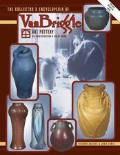 The Collector's Encyclopedia of Van Briggle Art Pottery by Richard Sasicki and Josie Fania (1992, Hardcover)