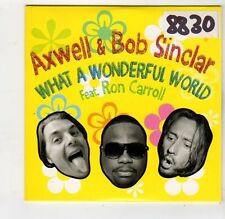 (FQ376) Axwell & Bob Sinclar, What A Wonderful World - 2008 DJ CD