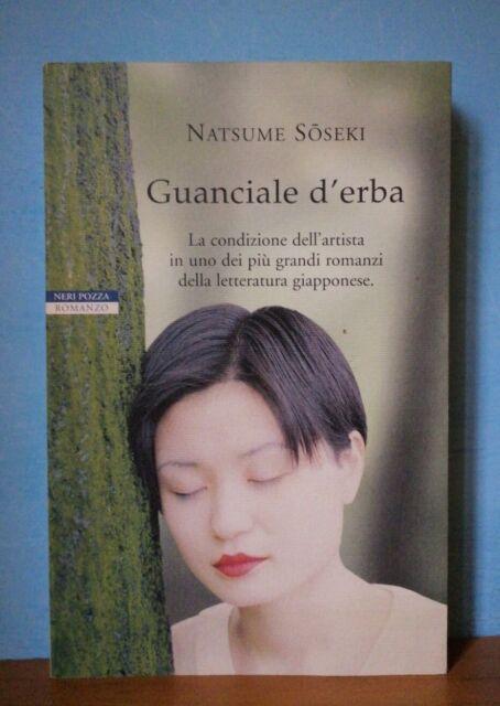 Natsume Soseki, Guanciale D'erba. Neri Pozza Editore Romanzo
