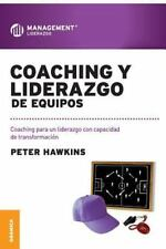 Coaching y Liderazgo de Equipos by Peter Hawkins (2012, Paperback)