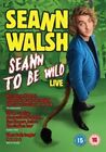 Seann Walsh Seann to Be Wild 5050582949391 DVD Region 2 P H