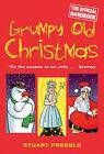 Grumpy Old Christmas by Judith Holder, Stuart Prebble (Hardback, 2006)