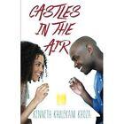Castles in the Air by Kenneth Khulekani Khoza (Paperback / softback, 2013)