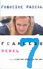 Rebel by Francine Pascal (Paperback, 2000)