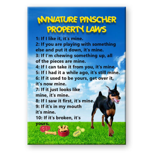 MINIATURE PINSCHER Property Laws FRIDGE MAGNET No1 DOG