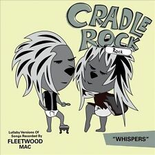 Lullaby Versions of Songs Recorded By Fleetwood Ma 2013 by Cradle Roc Ex-library