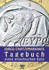 Tagebuch eines griechischen Euro von Jorgo Chatzimarkakis (2015, Gebundene Ausgabe)