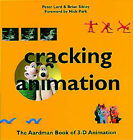 Cracking Animation: The Aardman Book of 3-D Animation by Peter Lord, Brian Sibley (Hardback, 1998)