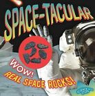 Space-Tacular! by Allyson Kulavis (Hardback, 2012)