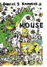 Mouse 9781453596296 by Daniel S Knowles Paperback