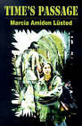 Time's Passage by Marcia Amidon Lusted (Paperback / softback, 2000)