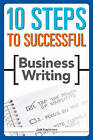 10 Steps to Successful Business Writing by Jack E. Appleman (Paperback, 2008)