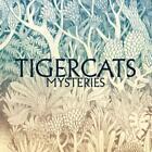 Mysteries von Tigercats (2015)