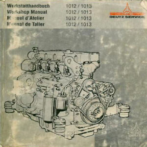 deutz 1012 1013 service manual workshop repair maintenance shop pdf rh ebay com Deutz F4M2011 Manual Deutz 1011 Engine Manual Model