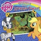 Welcome to the Everfree Forest! by Olivia London (Hardback, 2014)
