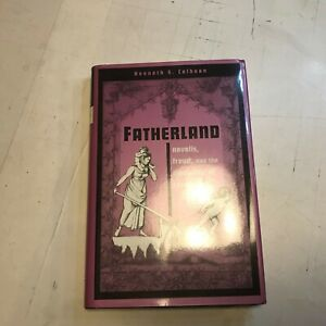 Fatherland-Novalis-Freud-and-the-Discipline-of-Romance-kenneth-s-calhoon-HB-DJ