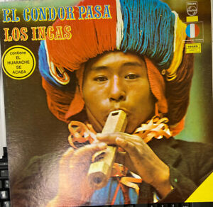 LP-RECORD-EL-CONDOR-PASA-LOS-INCAS-Philips-15025-Mexico-Pressing-Rare