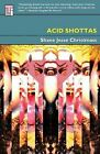 Acid Shottas by Shane Jesse Christmass (Paperback / softback, 2014)