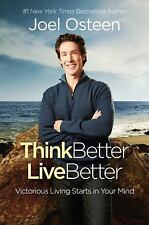Think Better, Live Better : A Victorious Life Begins in Your Mind by Joel Osteen (2016, CD, Unabridged)
