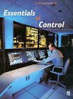 Essentials of Control by J. Schwarzenbach (Paperback, 1996)