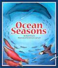 Ocean Seasons by Ron Hirschi (2007, Hardcover)